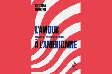 Livre L'amour à l'américaine, de Cristina Nehring, en lien avec la psychanalyse